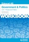 Image for Edexcel AS government & politicsUnit 1 workbook,: People and politics
