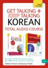 Image for Get Talking and Keep Talking Korean Total Audio Course : The essential short course for speaking and understanding with confidence
