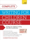 Image for Complete writing for children course