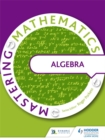 Image for Mastering mathematics: Algebra