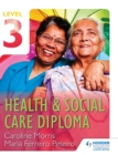 Image for Health & Social Care Diploma. : Level 3