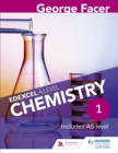 Image for George Facer's Edexcel A level chemistryYear 1,: Student book