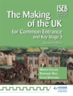 Image for The making of the UK for common entrance and Key Stage 3