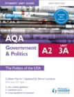 Image for AQA A2 government & politicsUnit 3a,: Student unit guide