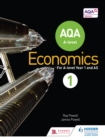 Image for AQA A-level economics. : Book 1