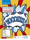 Image for AQA GCSE English languageGrades 5-9,: Success!