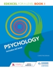 Image for Edexcel psychology for A level. : Book 1
