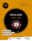 Image for OCR A level history: England 1485-1603