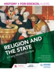 Image for History+ for Edexcel A level.: (Religion and the state in early modern Europe)
