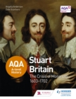 Image for Stuart Britain and the crisis of monarchy 1603-1702