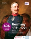 Image for The quest for political stability: Germany 1871-1991