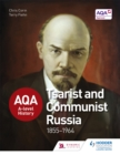 Image for AQA A-level history: Tsarist and Communist Russia 1855-1964