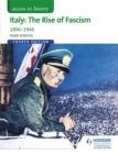 Image for Italy  : the rise of fascism 1896-1964