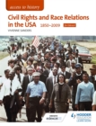 Image for Civil rights and race relations in the USA, 1850-2009