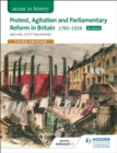 Image for Protest, agitation and parliamentary reform in Britain 1780-1928