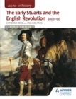 Image for The early Stuarts and the English Revolution 1603-60