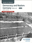 Image for Democracy and Nazism  : Germany 1918-45