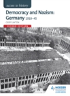 Image for Democracy and Nazism: Germany 1918-45