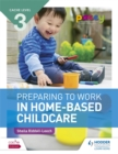 Image for Preparing to work in home-based childcare