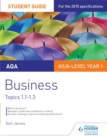 Image for AQA businessTopics 1-1-1.3,: Student guide