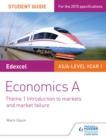 Image for Edexcel economics A.: (Student guide) : Theme 1,