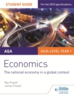 Image for AQA economicsStudent guide 2,: The national economy in a global context