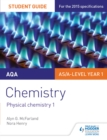 Image for AQA chemistry.: (Physical chemistry) : Student guide 1,