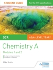 Image for OCR chemistry AStudent guide 1,: Development of practical skills and foundations in chemistry