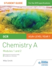 Image for OCR chemistry A.: (Development of practical skills and foundations in chemistry) : Student guide 1,