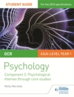 Image for OCR psychology student guide 2Component 2,: Psychological themes through core studies
