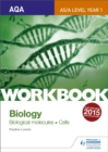 Image for AQA A-level/AS biology topics 1 and 2 workbook: Biological molecules; cells
