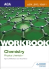 Image for AQA chemistry  : physical chemistry 1,: Workbook