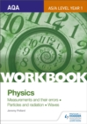 Image for Physics: Measurements and their errors : particles and radiation : waves