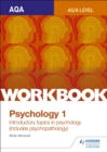 Image for AQA psychology for A levelWorkbook 1,: Social influence, memory, attachment, psychopathology