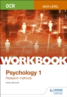 Image for OCR psychology for A levelWorkbook 1,: Research methods