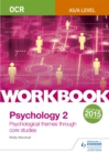 Image for OCR psychology for A levelWorkbook 2,: Core studies and approaches
