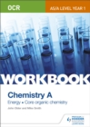 Image for Chemistry A  : energy core organic chemistry: Workbook