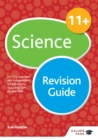Image for 11+ science revision guide  : for 11+, pre-test and independent school exams including CEM, GL and ISEB