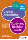 Image for 11+ verbal reasoning  : for 11+, pre-test and independent school exams including CEM, GL and ISEB: Study and revision guide