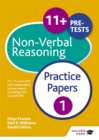 Image for 11+ non-verbal reasoning  : for 11+, pre-test and independent school exams including CEM, GL and ISEB: Practice papers 1