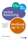 Image for Verbal Reasoning Workbook Age 10-12 : For 11+, pre-test and independent school exams including CEM, GL and ISEB