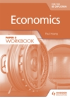 Image for Economics for the IB DiplomaPaper 3,: Workbook