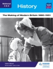 Image for The making of modern Britain, 1880-1951