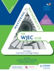 Image for Mastering mathematics for WJEC GCSEHigher