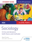 Image for AQA sociology.: (Crime and deviance (with theory and methods).) : Student guide 3