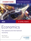 Image for AQA A-level economicsStudent guide 4,: The national and international economy