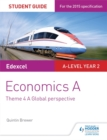 Image for Edexcel economics A student guideTheme 4,: A global perspective