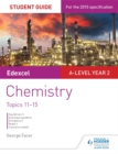 Image for Edexcel A-Level chemistryStudent guide 3,: Topics 11-15
