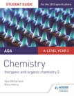 Image for AQA A-level chemistryStudent guide 4: Inorganic and organic chemistry 2