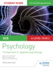 Image for OCR psychology.: (Applied psychology) : Student guide 3, component 3,